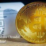 Bitcoin Nasıl Satın Alınır ve Saklanır? Kimlik Doğrulaması Olmadan Kripto Para Almanın ve Saklamanın Yolu
